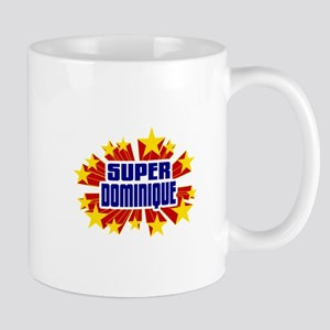 Dominique the Super Hero Mug