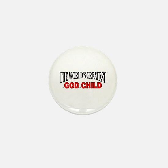 """The World's Greatest God Child"" Mini Button"