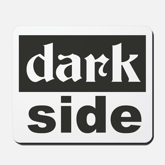 dark side Mousepad