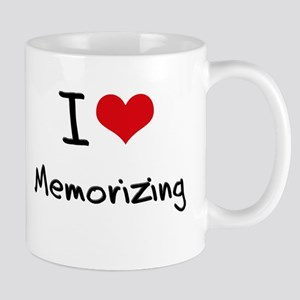 I Love Memorizing Mug