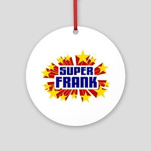 Frank the Super Hero Ornament (Round)