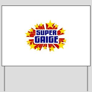 Gaige the Super Hero Yard Sign
