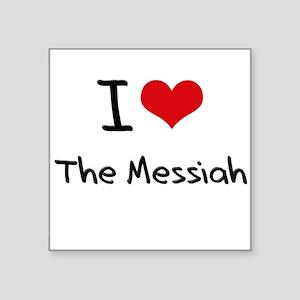 I Love The Messiah Sticker