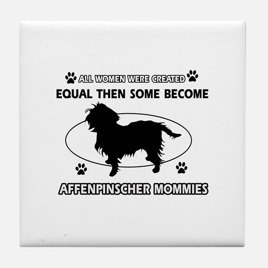 Funny Affenpinscher dog mommy designs Tile Coaster
