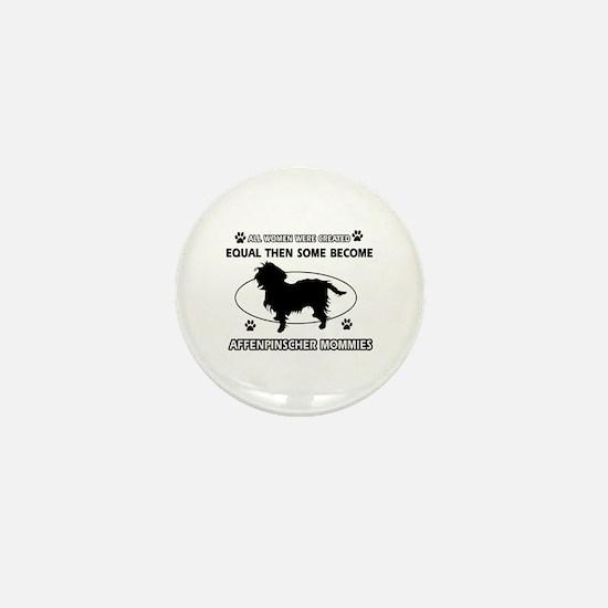 Funny Affenpinscher dog mommy designs Mini Button