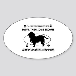Funny Affenpinscher dog mommy designs Sticker (Ova