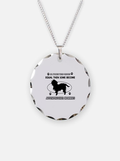 Funny Affenpinscher dog mommy designs Necklace