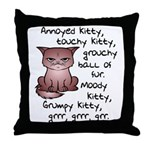 Grouchy Kitty Throw Pillow