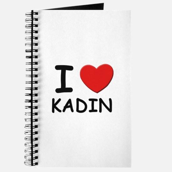 I love Kadin Journal