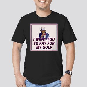 I Want You To Pay For My Golf T-Shirt