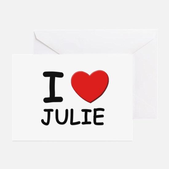 I love Julie Greeting Cards (Pk of 10)