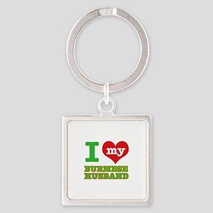 I love my Burmese husband Square Keychain