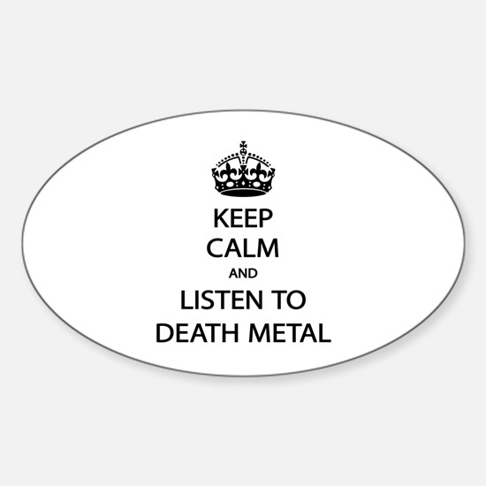 Keep Calm Listen to Death Metal Decal