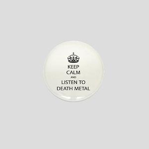 Keep Calm Listen to Death Metal Mini Button