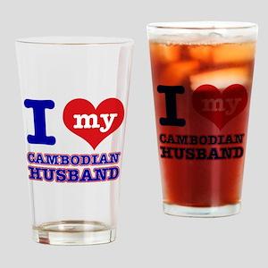 I love my Cambodian husband Drinking Glass