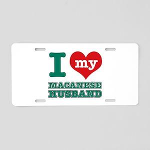 I love my Macanese husband Aluminum License Plate