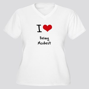 I Love Being Modest Plus Size T-Shirt