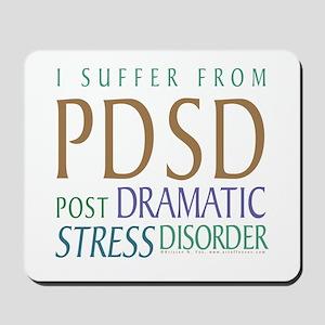 Post Dramatic Stress Disorder Mousepad