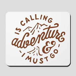 Adventure is Calling Mousepad