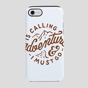 Adventure is Calling iPhone 7 Tough Case
