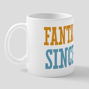 Fantabulous Since 2008 Mug