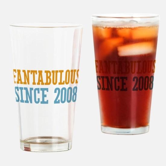 Fantabulous Since 2008 Drinking Glass