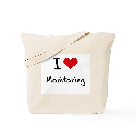 I Love Monitoring Tote Bag