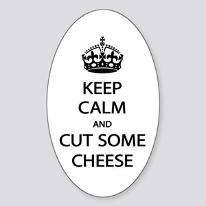 Keep Calm Cut Cheese Sticker