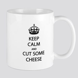 Keep Calm Cut Cheese Mug