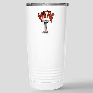 Were Screwed Screw Travel Mug