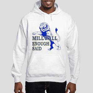 millwall_enough_said Sweatshirt