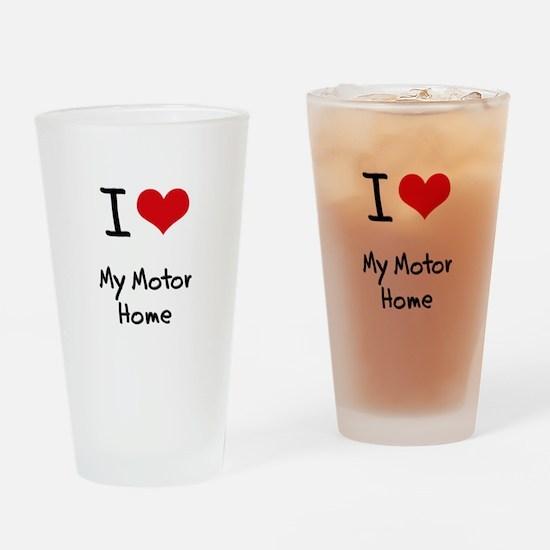 I Love My Motor Home Drinking Glass