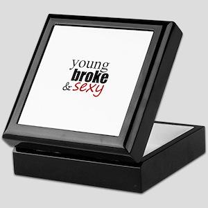 young broke & sexy Keepsake Box