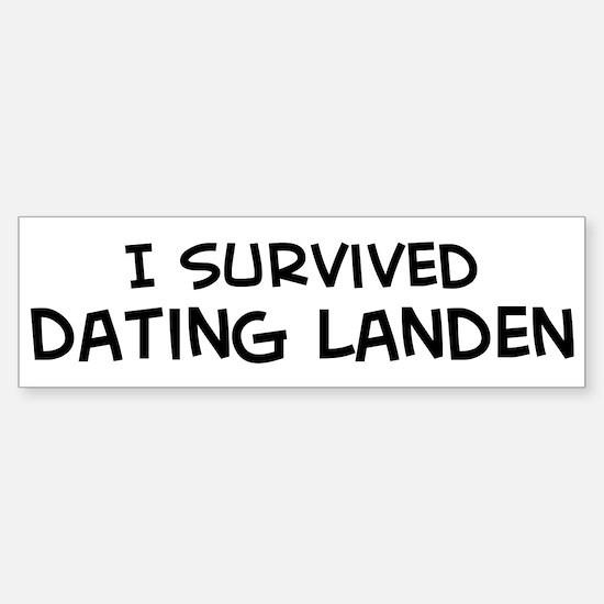 Survived Dating Landen Bumper Bumper Bumper Sticker