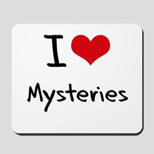 I Love Mysteries Mousepad