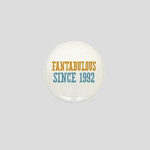 Fantabulous Since 1992 Mini Button