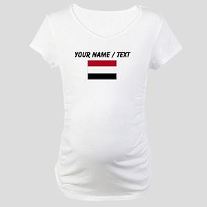 Custom Yemen Flag Maternity T-Shirt