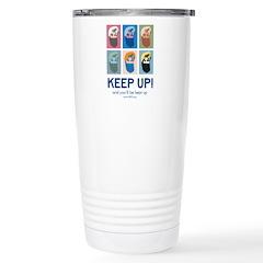 Keep Up Poster Travel Mug