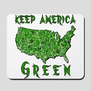 Keep America Green Mousepad