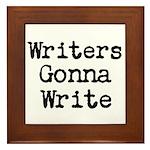 Writers Gonna Write Framed Tile