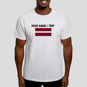 Custom Latvia Flag T-Shirt