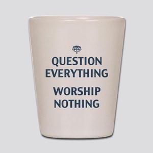 Question Everything Shot Glass