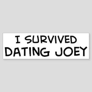 Survived Dating Joey Bumper Sticker