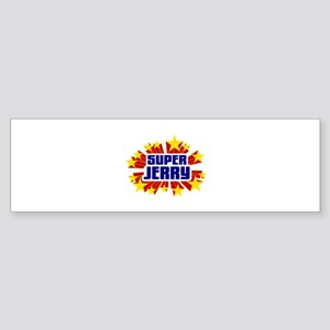 Jerry the Super Hero Bumper Sticker