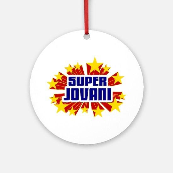 Jovani the Super Hero Ornament (Round)
