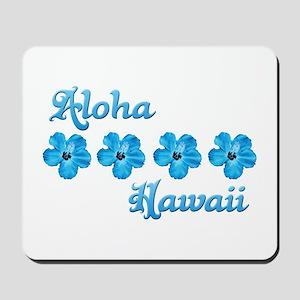 Aloha Hawaii Mousepad