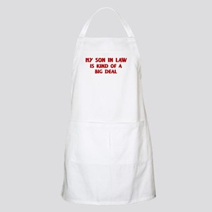 Son In Law is a big deal BBQ Apron