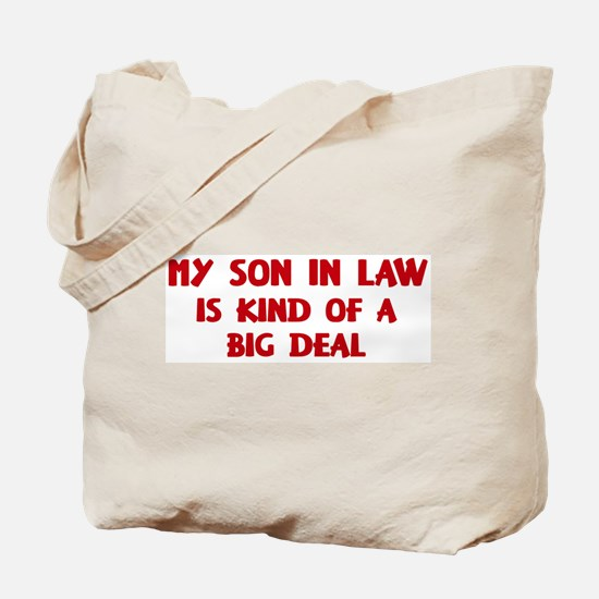 Son In Law is a big deal Tote Bag