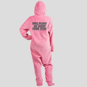 winplaceshow3 Footed Pajamas
