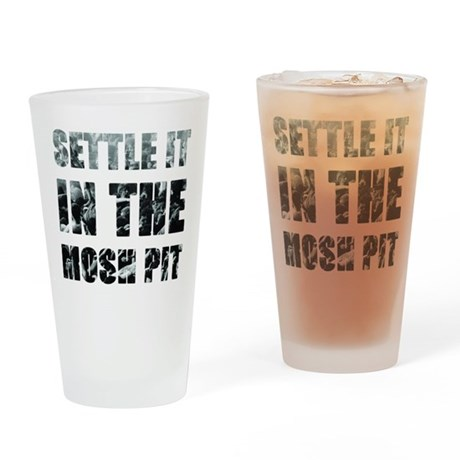 Settle It In The Pit Drinking Glass